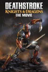 ดูหนังออนไลน์ Deathstroke Knights and Dragons The Movie